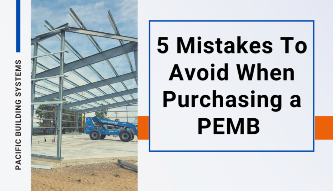 Five Mistakes To Avoid When Purchasing a Prefabricated Steel Building