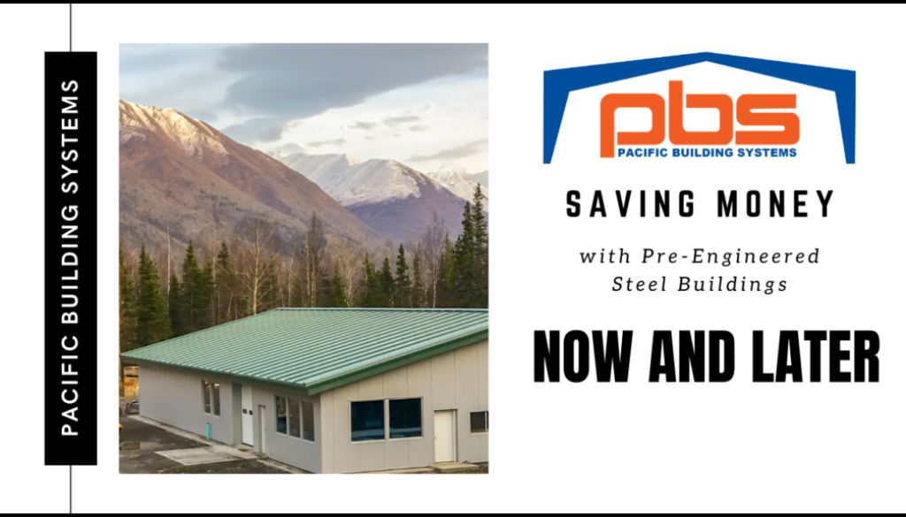 How Pre-Engineered Metal Buildings Save Money Now & Later