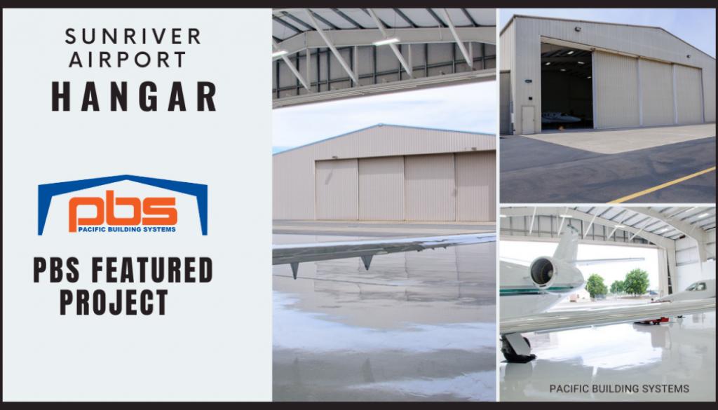 Sunriver Airport Steel Airplane Hangar