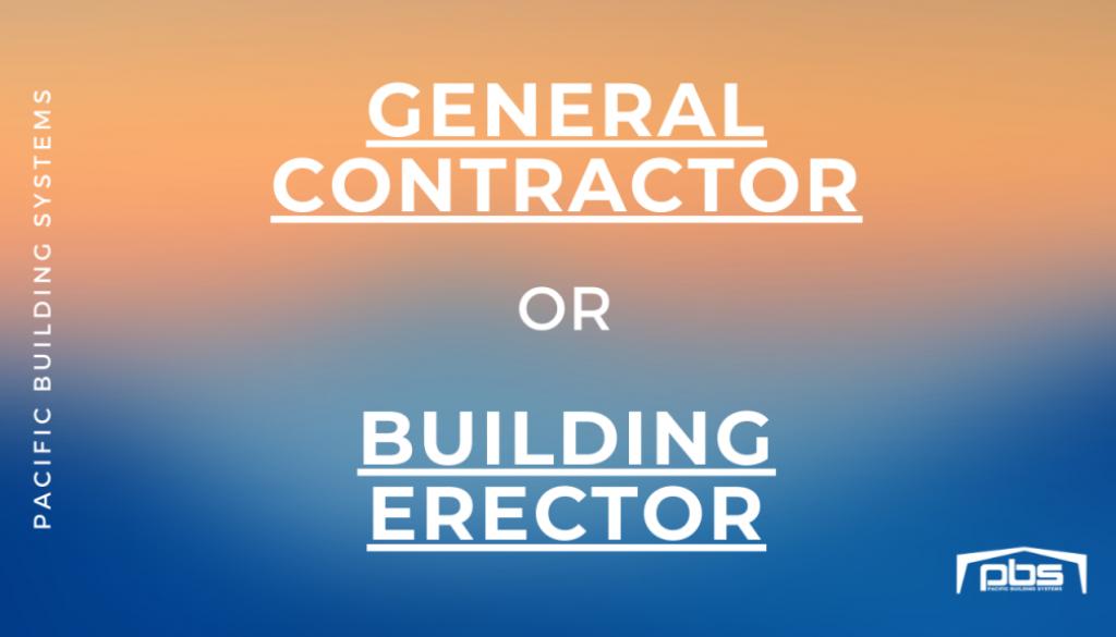 General Contractor or Building Erector