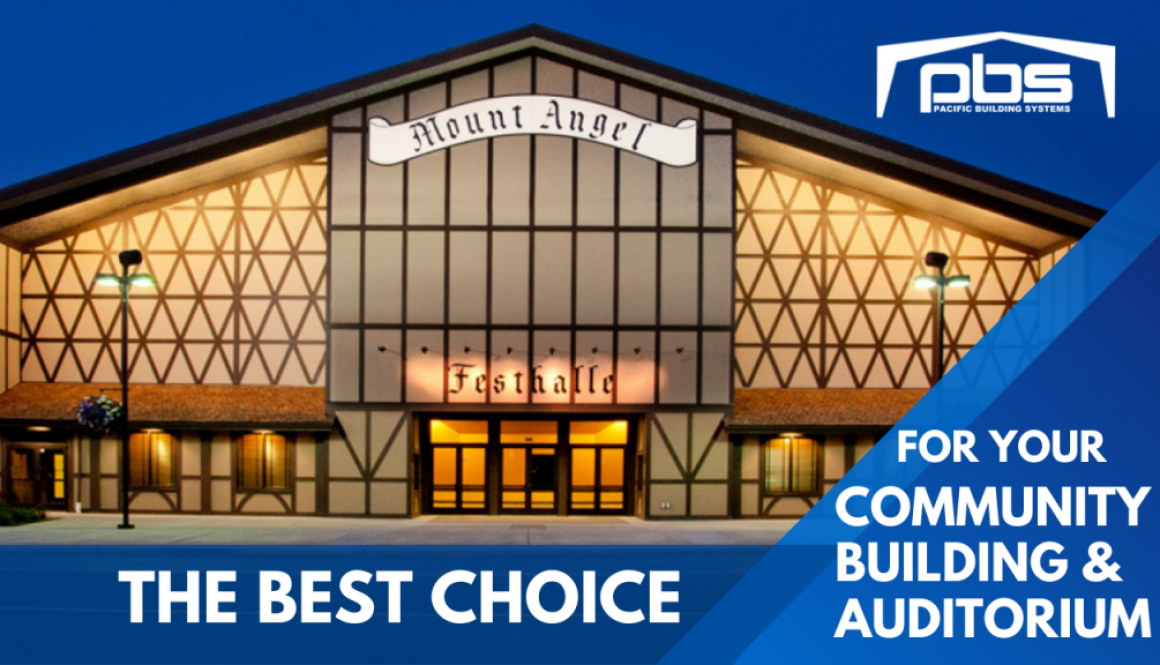 Pacific Building Systems the best choice for Your Steel Community Building