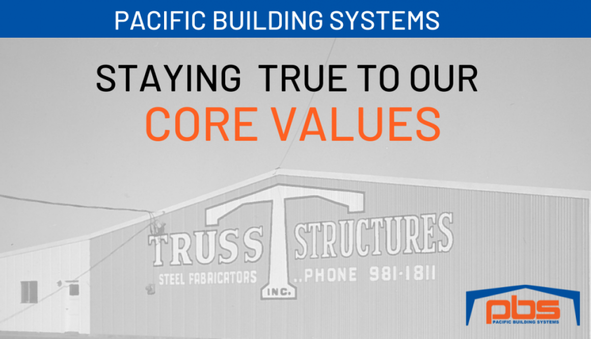 How Pacific Building Systems Stays True to Our Core Values